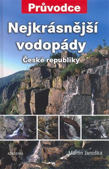 Obálka titulu Nejkrásnější vodopády České republiky