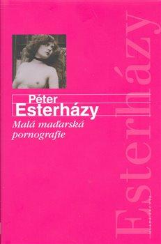 Obálka titulu Malá maďarská pornografie