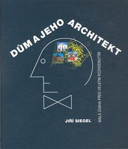 Obálka titulu Dům a jeho architekt