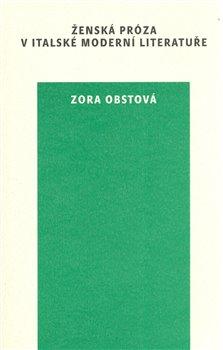 Obálka titulu Ženská próza v italské moderní literatuře