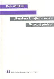 Literatura k dějinám umění. Vývojový přehled.
