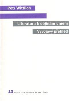 Obálka titulu Literatura k dějinám umění. Vývojový přehled.