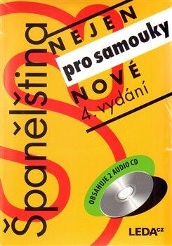 Španělština nejen pro samouky + 2 CD