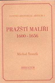Pražští malíři 1600-1656