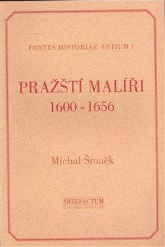 Obálka titulu Pražští malíři 1600-1656