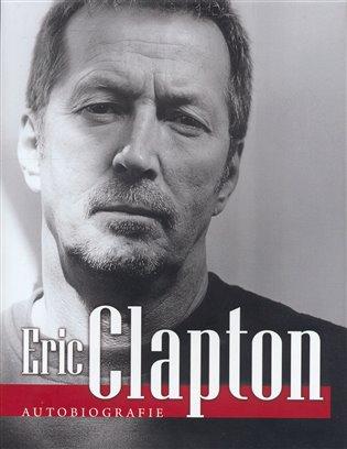 Autobiografie - Eric Clapton | Booksquad.ink