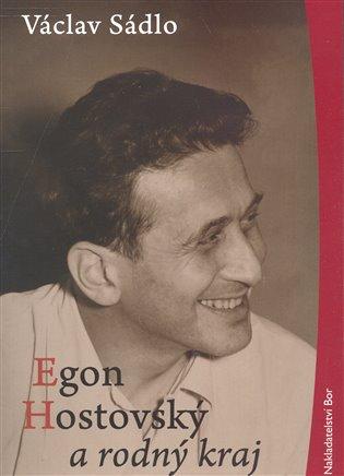 Egon Hostovský a rodný kraj - Václav Sádlo   Booksquad.ink
