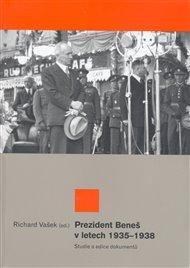 Prezident Beneš v letech 1935-1938