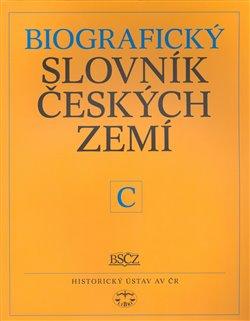 Obálka titulu Biografický slovník českých zemí, 9. sešit (C)