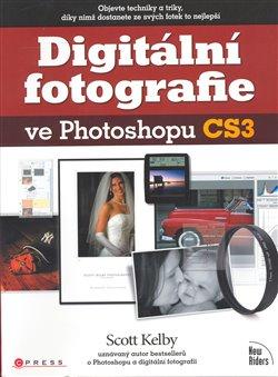 Obálka titulu Digitální fotografie ve Photoshopu CS3