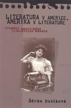 Obálka titulu Literatura v Americe, Amerika v literatuře