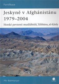 Jeskyně v Afghánistánu 1979-2004