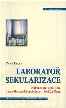 Obálka titulu Laboratoř sekularizace