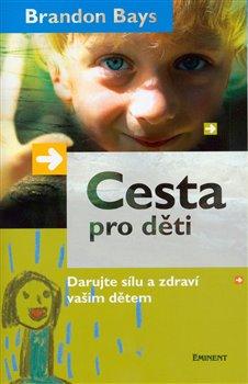 Obálka titulu Cesta pro děti