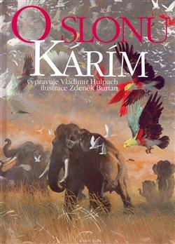 Obálka titulu O slonu Kárím