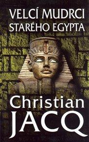 Velcí mudrci starého Egypta