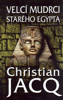 Obálka titulu Velcí mudrci starého Egypta