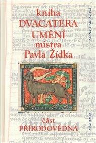 Kniha dvacatera umění mistra Pavla Žídka