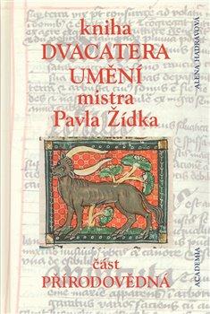 Obálka titulu Kniha dvacatera umění mistra Pavla Žídka