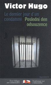 Poslední den odsouzence/Le dernier jour d´un condamné