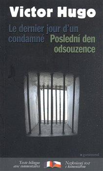 Obálka titulu Poslední den odsouzence/Le dernier jour d´un condamné