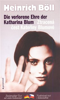 Obálka titulu Ztracená čest Kateřiny Blumové/Die verlorene Ebre der Katharina Blum