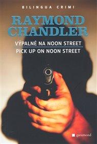 Výpalné na Noon Street/Pick Up on Noon Street