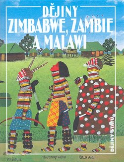 Obálka titulu Dějiny Zimbabwe, Zambie a Malawi