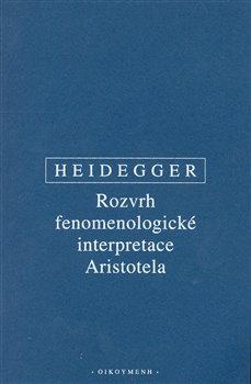 Obálka titulu Rozvrh fenomenologické interpretace Aristotela