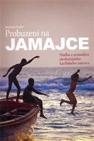 Probuzení na Jamajce