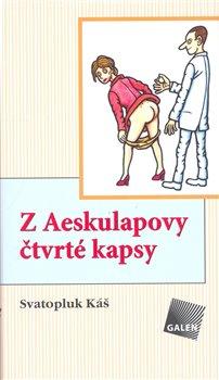 Obálka titulu Z Aeskulapovy čtvrté kapsy