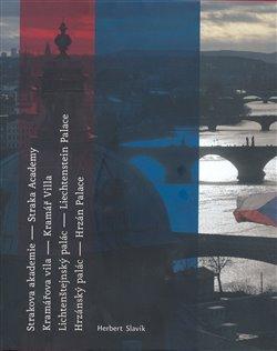 Obálka titulu Strakova akademie-Kramářova vila-Lichtenštejnský palác-Hrzánvský palác