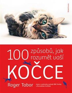 Obálka titulu 100 způsobů, jak rozumět vaší kočce