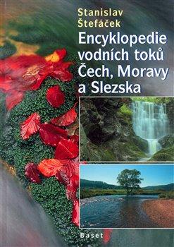 Obálka titulu Encyklopedie vodních toků Čech, Moravy a Slezska