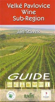 Obálka titulu Velké Pavlovice Wine Sub-Region
