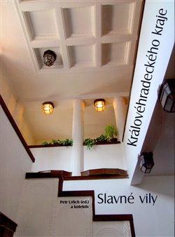 Obálka titulu Slavné vily Královéhradeckého kraje