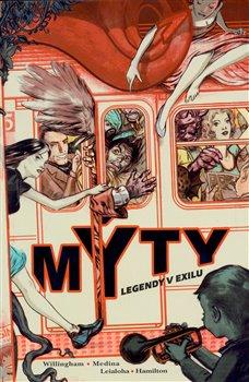 Obálka titulu Mýty: Legendy v exilu