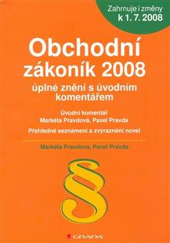 Obchodní zákoník 2008 – úplné znění s úvodním komentářem