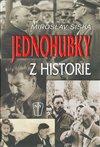 Obálka knihy Jednohubky z historie