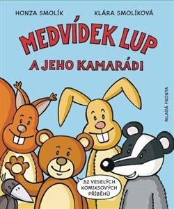 Obálka titulu Medvídek Lup a jeho kamarádi