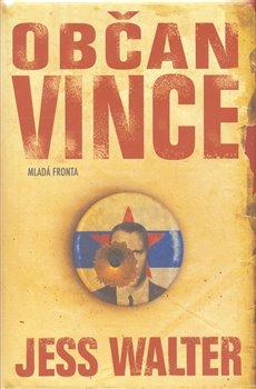 Obálka titulu Občan Vince
