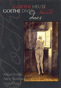 Obálka titulu Goethe dnes / Goethe heute