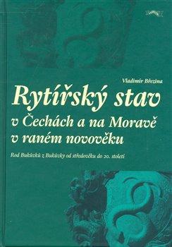 Rytířský stav v Čechách a na Moravě v raném novověku