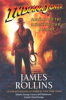 Obálka titulu Indiana Jones a Království křišťálové lebky