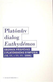 Obálka titulu Platónův dialog Euthydémos