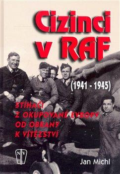 Obálka titulu Cizinci v RAF 1941-1945