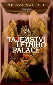 Opiová válka II: Tajemství letního paláce