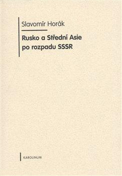 Obálka titulu Rusko a Střední Asie po rozpadu SSSR