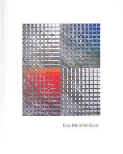 Obálka titulu Eva Mansfeldová