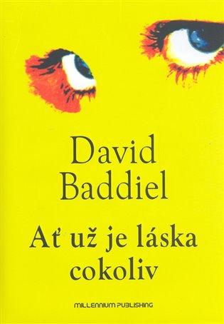 Ať už je láska cokoliv - David Baddiel | Booksquad.ink